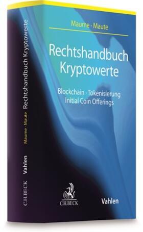 Maume / Maute | Rechtshandbuch Kryptowerte | Buch | sack.de