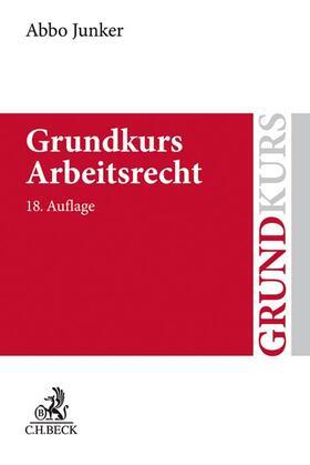 Junker | Grundkurs Arbeitsrecht | Buch | Sack Fachmedien