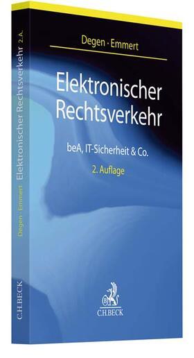 Degen / Emmert | Elektronischer Rechtsverkehr | Buch | sack.de