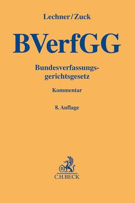 Lechner / Zuck   Bundesverfassungsgerichtsgesetz: BVerfGG   Buch   sack.de