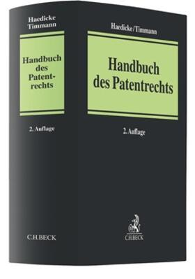 Haedicke / Timmann | Handbuch des Patentrechts | Buch | sack.de