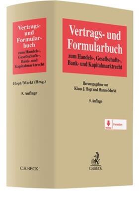 Hopt / Merkt | Vertrags- und Formularbuch zum Handels-, Gesellschafts-, Bank- und Kapitalmarktrecht | Buch | sack.de