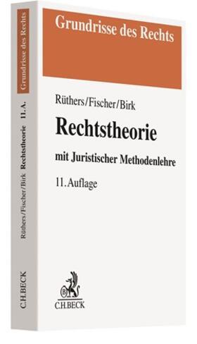 Rüthers / Fischer / Birk | Rechtstheorie | Buch | sack.de