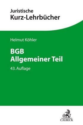 Köhler | BGB Allgemeiner Teil | Buch | sack.de