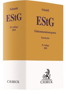 Schmidt | Einkommensteuergesetz: EStG | Buch | Sack Fachmedien
