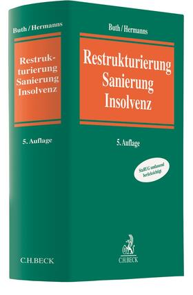 Buth / Hermanns | Restrukturierung, Sanierung, Insolvenz | Buch | sack.de