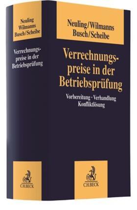Neuling / Wilmanns / Busch | Verrechnungspreise in der Betriebsprüfung | Buch | sack.de