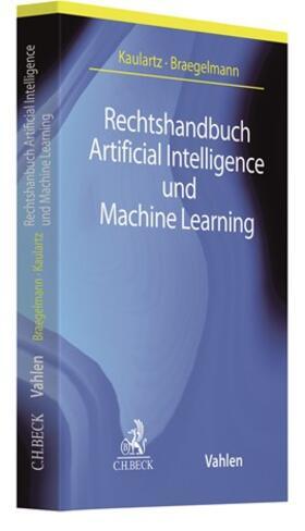 Kaulartz / Braegelmann   Rechtshandbuch Artificial Intelligence und Machine Learning   Buch   sack.de