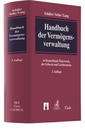Schäfer / Sethe / Lang | Handbuch der Vermögensverwaltung | Buch | sack.de