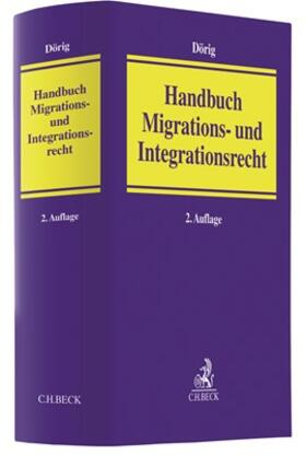 Dörig | Handbuch Migrations- und Integrationsrecht | Buch | sack.de