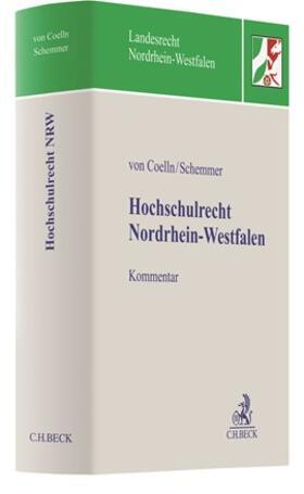 Coelln / Schemmer | Hochschulrecht Nordrhein-Westfalen | Buch | sack.de
