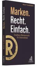 Claessen |  Marken.Recht.Einfach. | Buch |  Sack Fachmedien