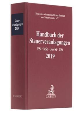 Deutsches wissenschaftliches Institut der Steuerberater e.V.   Handbuch der Steuerveranlagungen 2019   Buch   sack.de