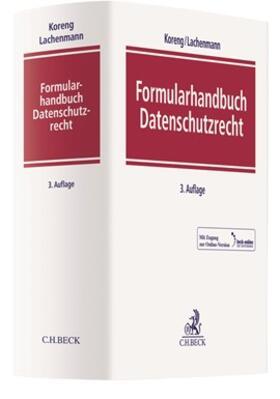 Koreng / Lachenmann | Formularhandbuch Datenschutzrecht | Buch | sack.de