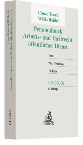Conze / Karb / Wölk | Personalbuch Arbeits- und Tarifrecht öffentlicher Dienst | Buch | sack.de
