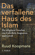 Koopmans |  Das verfallene Haus des Islam | eBook | Sack Fachmedien