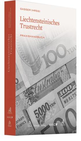 Gasser | Liechtensteinisches Trustrecht | Buch | sack.de