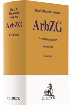Baeck / Deutsch / Winzer | Arbeitszeitgesetz: ArbZG | Buch | sack.de