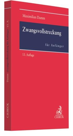 Damm | Zwangsvollstreckung für Anfänger | Buch | sack.de