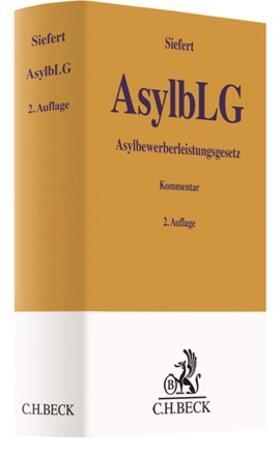 Siefert   AsylbLG: Asylbewerberleistungsgesetz   Buch   sack.de