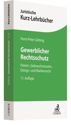 Götting | Gewerblicher Rechtsschutz | Buch | sack.de