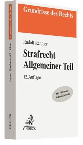 Rengier | Strafrecht Allgemeiner Teil: Strafrecht AT | Buch | sack.de