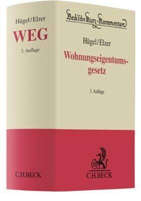 Hügel / Elzer | Wohnungseigentumsgesetz: WEG | Buch | sack.de