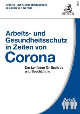 Kiesche / Kohte   Arbeits- und Gesundheitsschutz in Zeiten von Corona   Buch   sack.de