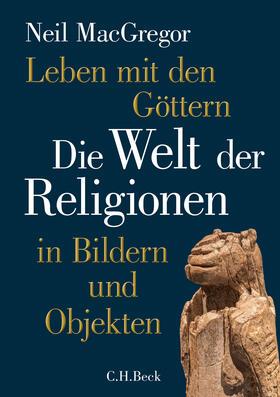 MacGregor   Leben mit den Göttern   Buch   sack.de