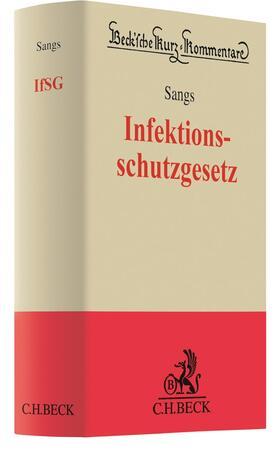 Sangs | Infektionsschutzgesetz: IfSG | Buch | sack.de