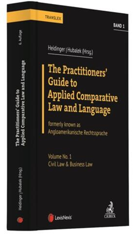 Heidinger / Hubalek | The Practitioners' Guide to Applied Comparative Law and Language | Buch | sack.de