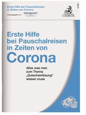 Römermann | Erste Hilfe bei Pauschalreisen in Zeiten von Corona | Buch | sack.de