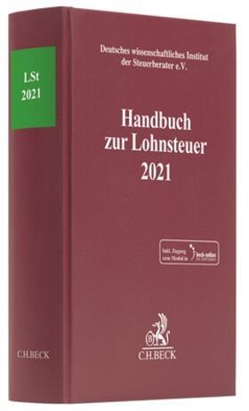 | Handbuch zur Lohnsteuer 2021: LSt 2021 | Buch | sack.de