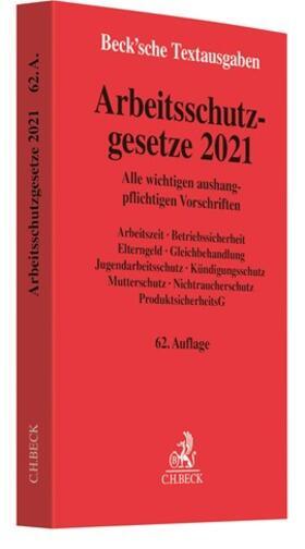 Arbeitsschutzgesetze 2021 | Buch | sack.de
