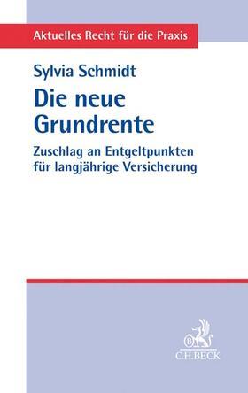 Schmidt   Die neue Grundrente   Buch   sack.de