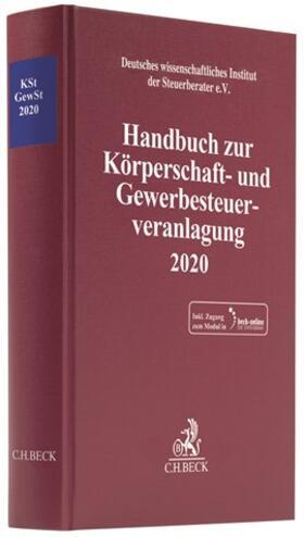 Deutsches wissenschaftliches Institut der Steuerberater e.V.   Handbuch zur Körperschaft- und Gewerbesteuerveranlagung 2020: KSt / GewSt 2020    Buch   sack.de