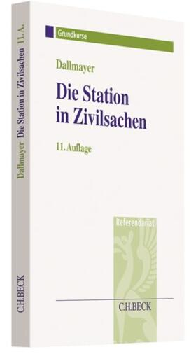 Dallmayer | Die Station in Zivilsachen | Buch | sack.de