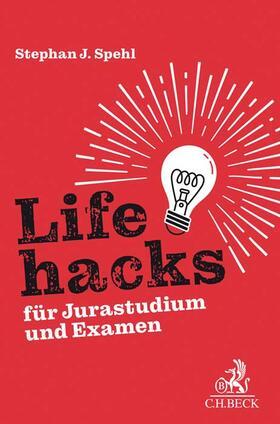 Spehl   Lifehacks für Jurastudium und Examen   Buch   sack.de