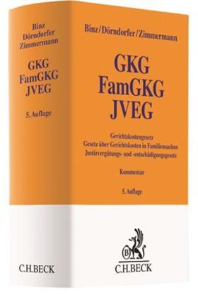 Binz / Dörndorfer / Zimmermann | Gerichtskostengesetz, Gesetz über Gerichtskosten in Familiensachen, Justizvergütungs- und -entschädigungsgesetz: GKG, FamGKG, JVEG  | Buch | sack.de