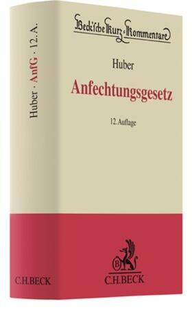 Huber   Anfechtungsgesetz: AnfG   Buch   sack.de
