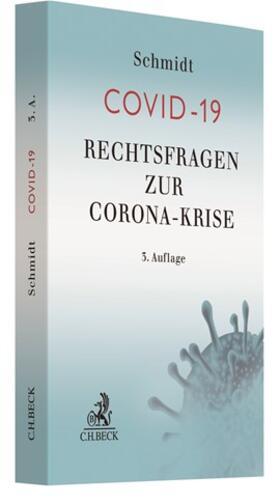 Schmidt   Rechtsfragen zur Corona-Krise   Buch   sack.de