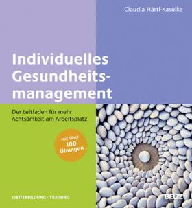 Härtl-Kasulke   Individuelles Gesundheitsmanagement   Buch   sack.de