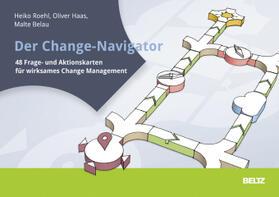 Roehl / Belau / Haas | Der Change-Navigator | Sonstiges | sack.de