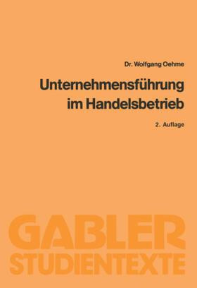 Oehme | Unternehmensführung im Handelsbetrieb | Buch | sack.de