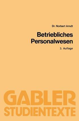 Arndt | Betriebliches Personalwesen | Buch | sack.de
