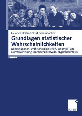 Holland / Scharnbacher | Grundlagen statistischer Wahrscheinlichkeiten | Buch | sack.de