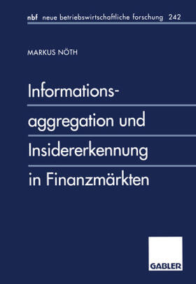 Nöth   Informationsaggregation und Insidererkennung in Finanzmärkten   Buch   sack.de