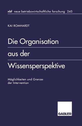Romhardt   Die Organisation aus der Wissensperspektive   Buch   sack.de