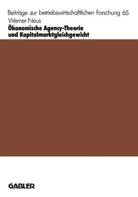 Neus   Ökonomische Agency-Theorie und Kapitalmarktgleichgewicht   Buch   sack.de
