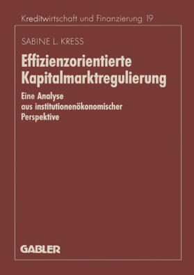 Kress | Effizienzorientierte Kapitalmarktregulierung | Buch | sack.de